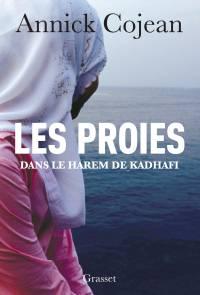 LES PROIES - Annick Cojean - Grasset